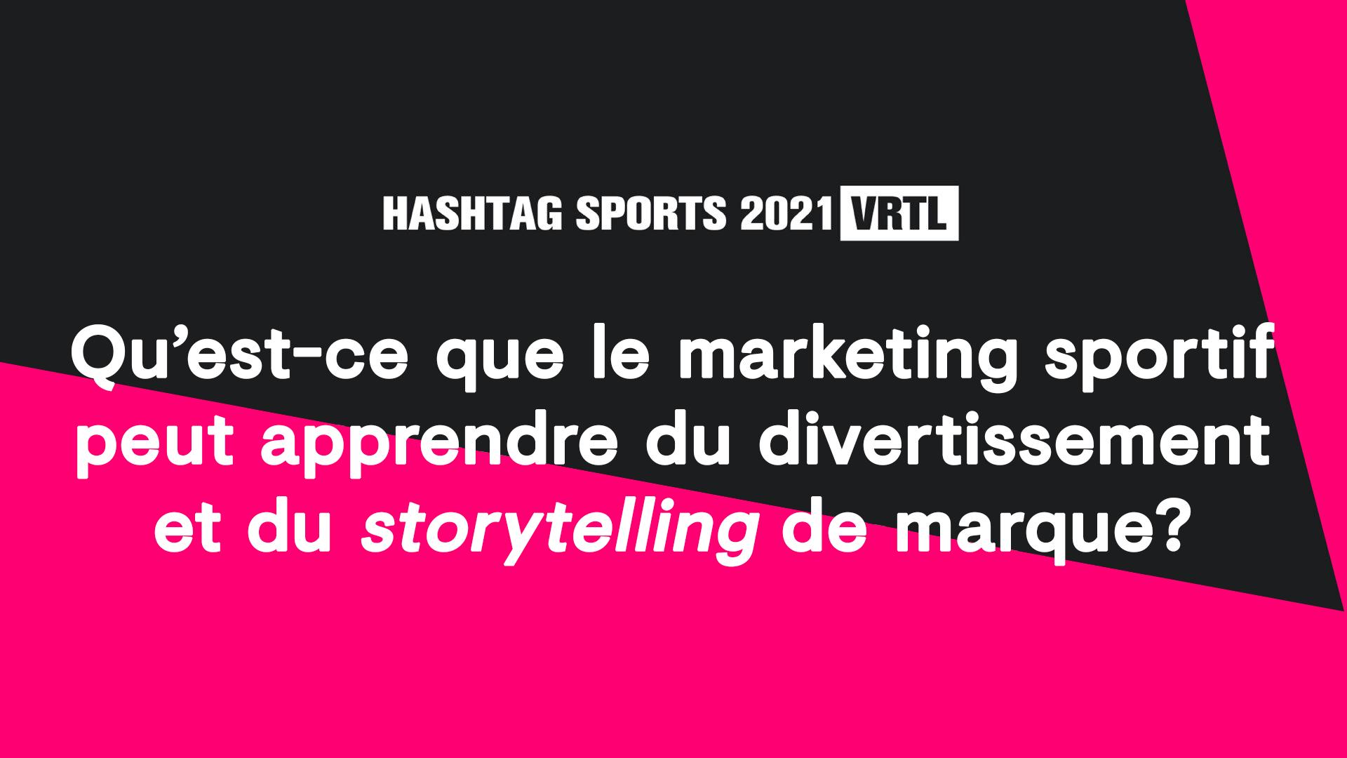 Qu'est-ce que le marketing sportif peut apprendre du divertissement et du storytelling de marque?